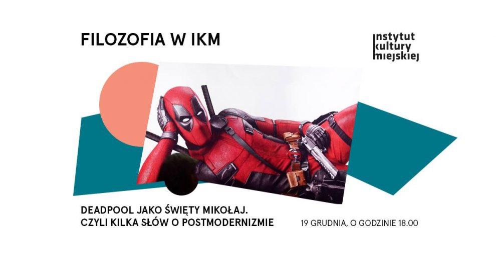 Deadpool jako święty Mikołaj filozofia w IKM w Gdańsku