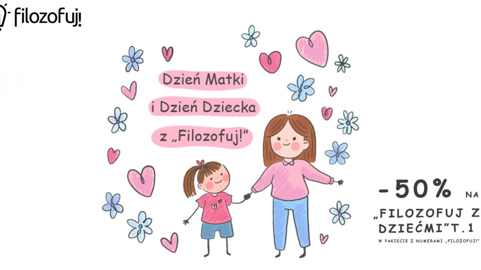 dzień matki i dzień dziecka z Filozofuj